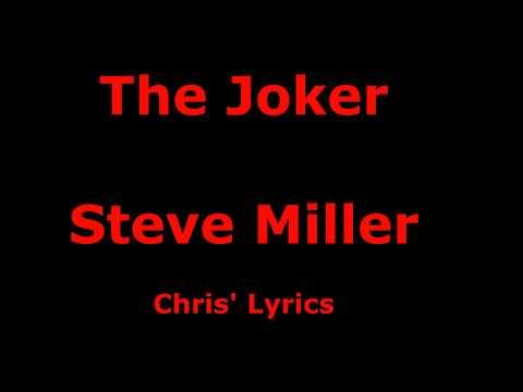 The Joker -Steve Miller - with lyrics