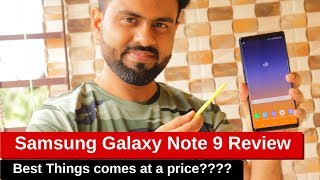 Samsung Galaxy Note 9 Review - Good things in life comes at a price!!!!