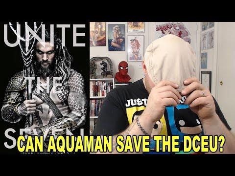 Can Aquaman Save The DCEU ?