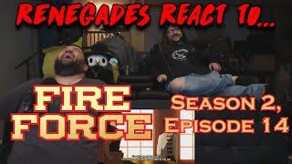 Renegades React to... Fire Force - Season 2, Episode 14