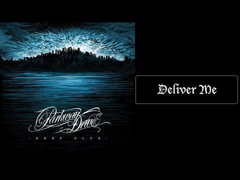 Parkway Drive - Deliver Me [Lyrics HQ]