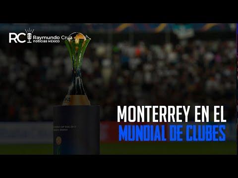 ¡MONTERREY EN EL MUNDIAL DE CLUBES!