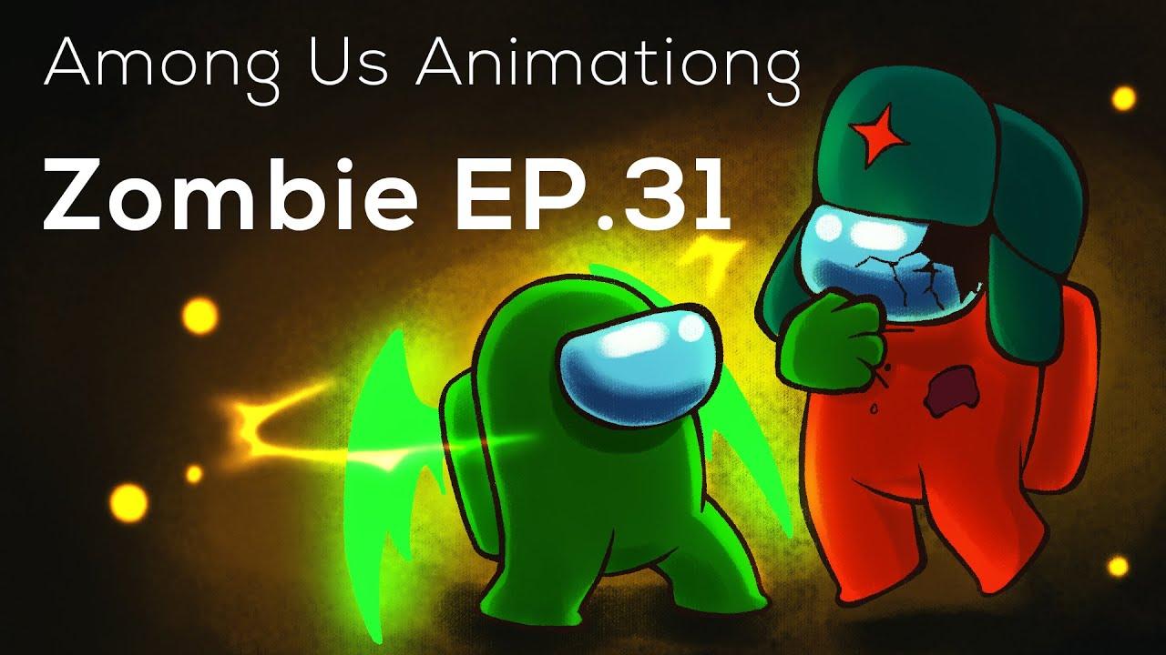 Among Us Animation: Zombie(Ep 31)