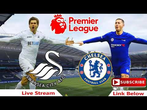 Swansea City Vs Chelsea – England: Premier League -Round 36 Live Stream | Football Live On Sprsport