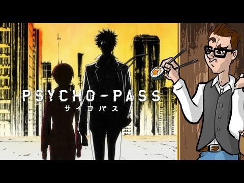 What's in an OP? - Cause I Feel (Like Doing a Psycho-Pass Video)