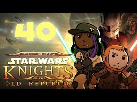 Best Friends Play Star Wars: KOTOR (Part 40)
