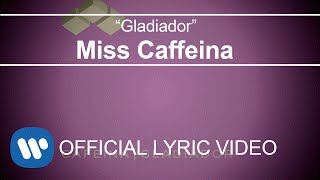 Miss Caffeina - Gladiador (Lyric Video)