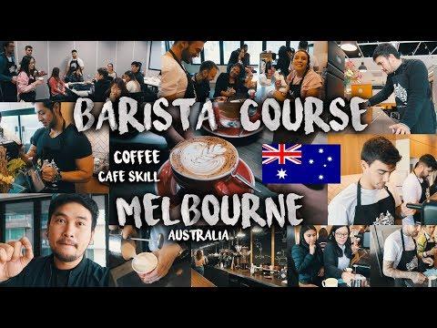 เรียนบาริสต้า คาเฟ่ กับเพื่อนต่างชาติ เมลเบิร์น ออสเตรเลีย VLOG 58