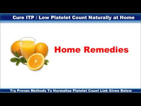 How To Cure Low Platelets Count ( Itp ) Naturally At Home