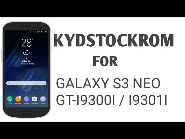 KYDSTOCKROM S8 BETA 2 FOR GALAXY S3 NEO GT-I9300I/I9301I