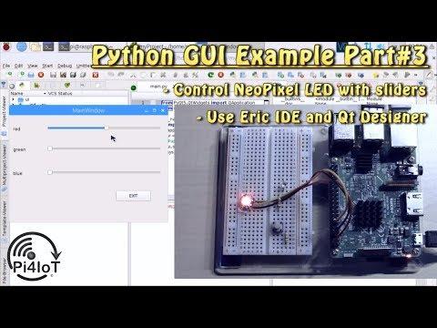 Python GUI Example Part#3 – Control NeoPixel Digital RGB LED