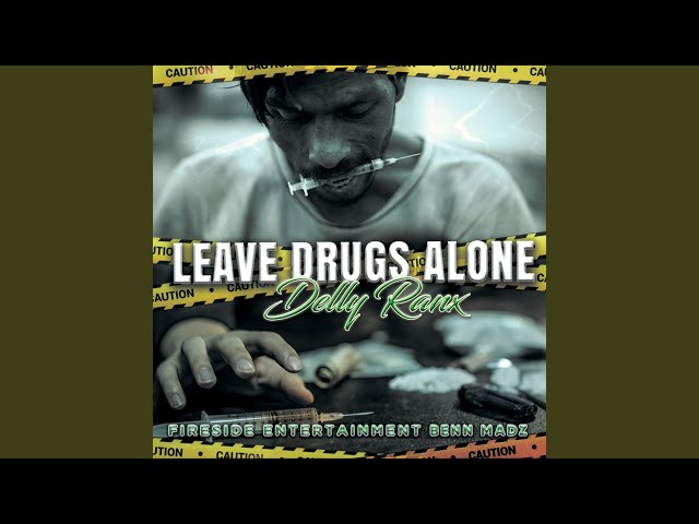 Leave Drugs Alone