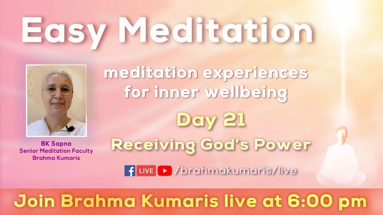 Easy Meditation (Hindi) - Day 21 - Receiving God's Power - Brahma Kumaris LIVE | 6 PM 17-09-2020