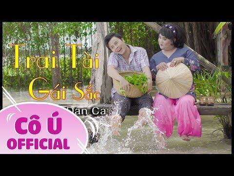 Liên Khúc Trai Tài Gái Sắc || Cô Ú ft Võ Minh Lâm