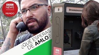 ¿Qué esperan los mexicanos de AMLO? Esto nos dijeron en nuestra cabina interactiva