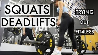 DEADS & SQUATS | Trying out FIT4LESS