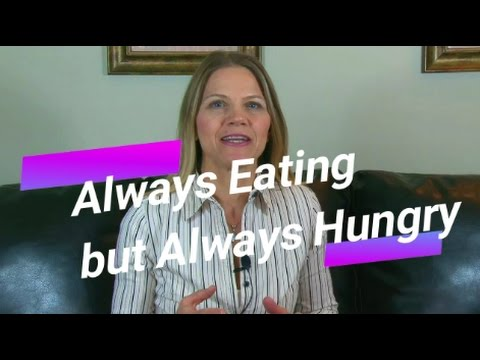 Always Eating but Always Hungry? 3 Things to Eat