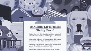 Imagine Lifetimes Soundtrack - Being Born