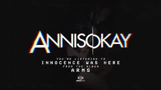 Annisokay - Innocence Was Here - (OFFICIAL AUDIO)