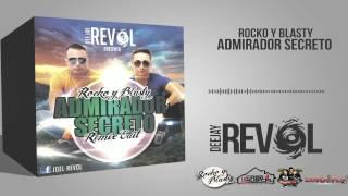 Admirador Secreto Rocko y Blasty ( Dj Revol Edit)
