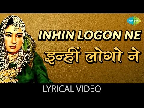 Inhi Logon Ne with lyrics  इन्हीं लोगों ने गाने के बोल  Pakeezah  Meena KumariRaaj Kumar