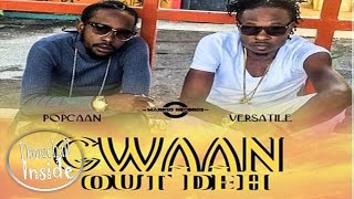 Popcaan & Versatile - Gwaan Out Deh [11 Eleven Riddim] - January 2017