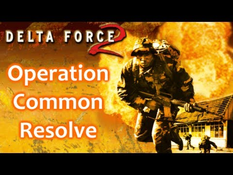 Delta Force 2 Walkthrough - Operation Common Resolve
