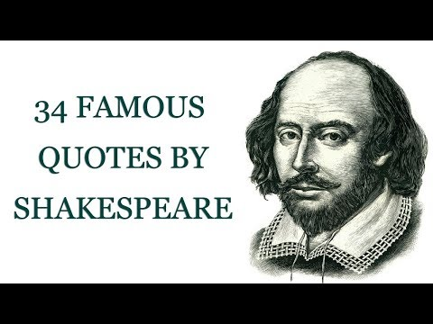 34 Famous Quotes by Shakespeare