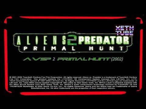 Xeth's classics : Aliens Versus Predator 2 Primal Hunt// Corporal Campaña