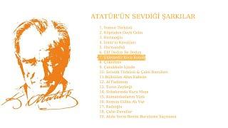 Atatürk'ün Sevdiği Şarkılar - Eklemedir Koca Konak