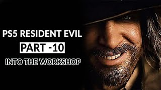 Ps5 Resident Evil Part 10 Into the Workshop