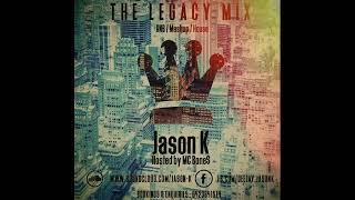 The Legacy Mix 2018 (RNB, Mashup, House, Hip-Hop & Old School)add me on instagram.com/jasonkaydj