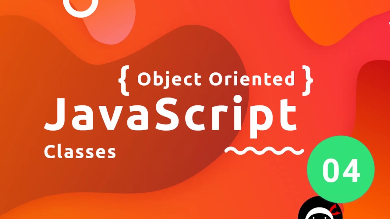 Object Oriented JavaScript Tutorial #4 - Classes