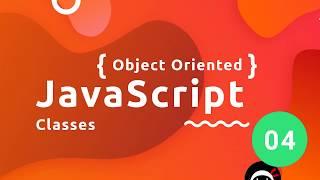 Orienté Objet, JavaScript Tutoriel #4 - Classes