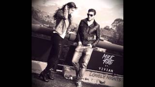 Mike Fortu Ft. Vivian - Lonely Nights (Original Mix)