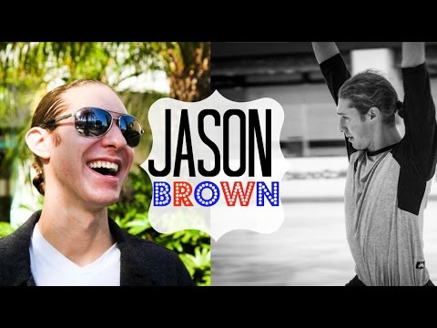 HOW TO: Jason Brown