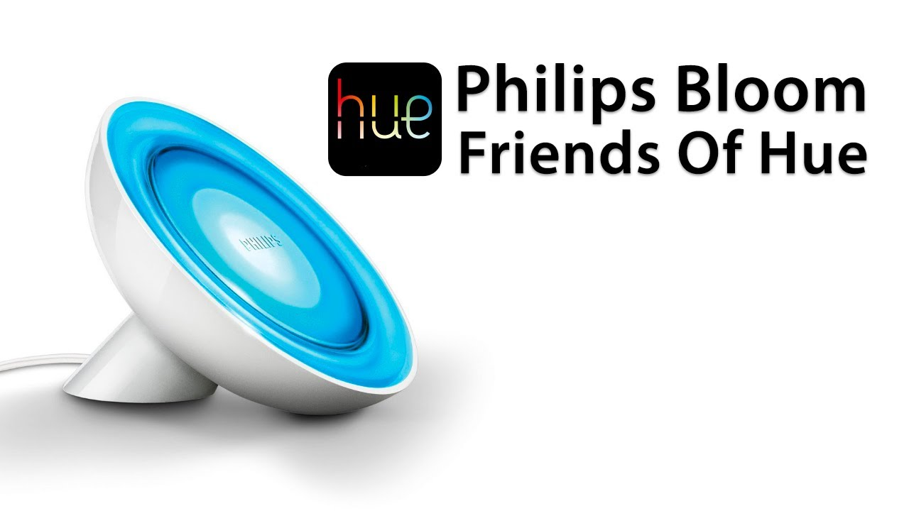 review philips 39 friends of hue 39 bloom lamp overview and demo living colors youtube. Black Bedroom Furniture Sets. Home Design Ideas