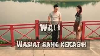 Download Wali Wasiat Sang Kekasih