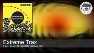 Extreme Trax - Final Fantasy (Original Remastered Mix)