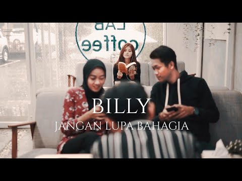 Billy Joe Ava - Jangan Lupa Bahagia (Official Music Video)