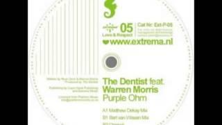 The Dentist feat. Warren Morris - Purple Ohm (Matthew_Dekay_remix)