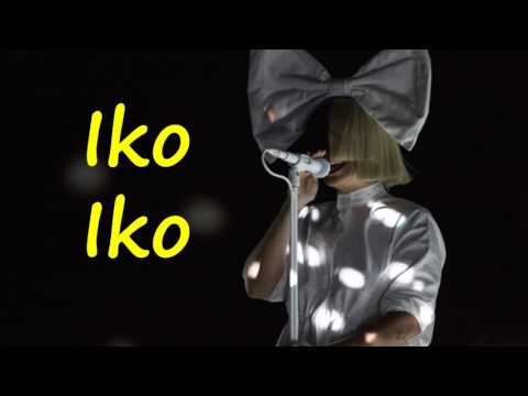 Sia - Iko Iko (Lyrics HD)