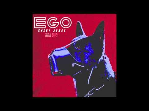 Kasey Jones - Ego