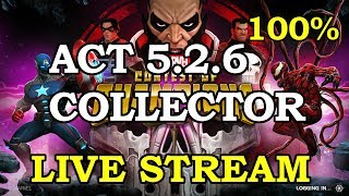 5.2.6 - The Collector - Final Clears | Marvel Contest of Champions Live Stream
