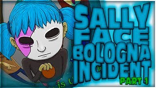 The Bologna Incident  Sally Face Episode 3  Chapter Part 1