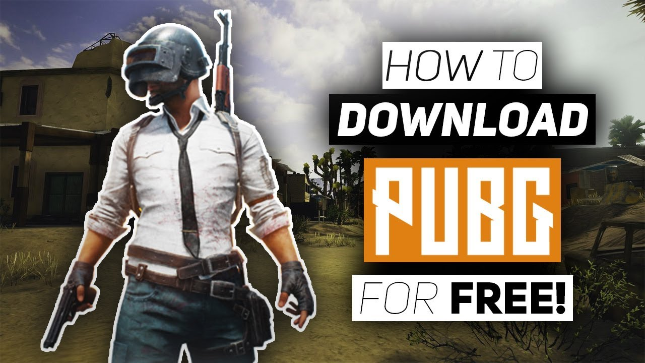 How To Download PUBG On PC For Free! - Download PlayerUnknown's ...