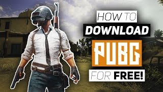 How To Download PUBG On PC For Free 2018! - Download PlayerUnknown