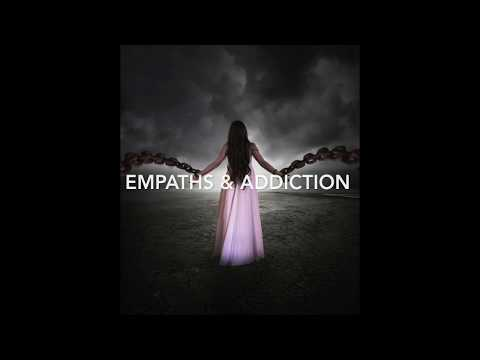 Empaths and Addictions