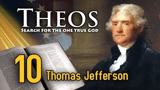 Theos: thomas jefferson & the christians —  ch.10