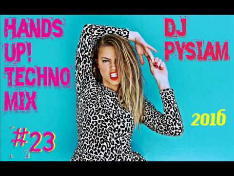 Hands Up! Techno Mix #23 2016(DJ PysiaM)